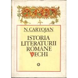 Istoria literaturii romane vechi - N. Cartojan