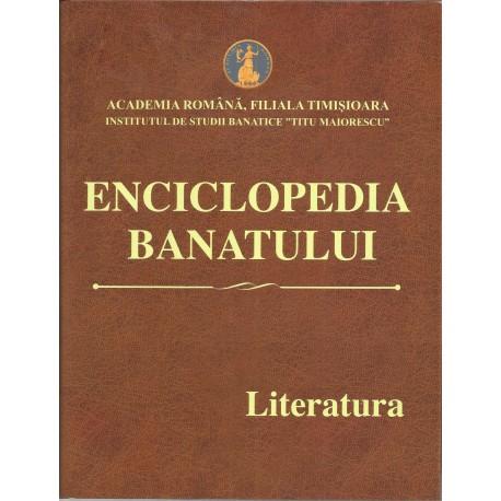 Enciclopedia Banatului. Vol. 1. Literatura - Crisu Dascalu (coord.)