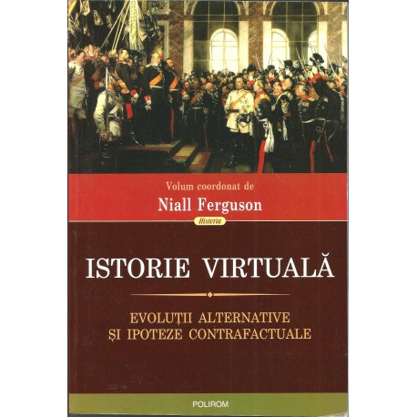 Istorie Virtuala - Niall Ferguson