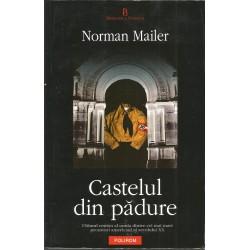 Castelul din padure - Norman Mailer