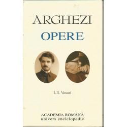 Tudor Arghezi - Opere. Versuri ( vol. 1 + 2) - Academia Romana )
