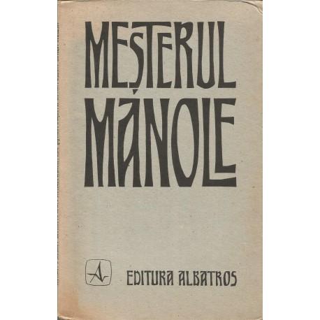 Mesterul Manole (versiune Vasile Alecsandri, contine caiet)