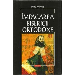 Impacarea Bisericii Ortodoxe - Petru Movila