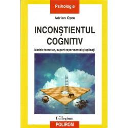 Inconstientul cognitiv - Adrian Opre