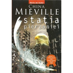 Statia pierzaniei - China Mieville
