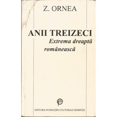 Anii treizeci. Extrema dreapta romaneasca - Zigu Ornea