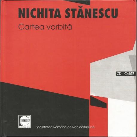 Nichita Stanescu. Cartea vorbita. 57 de poeme rostite la radio de Nichita Stanescu