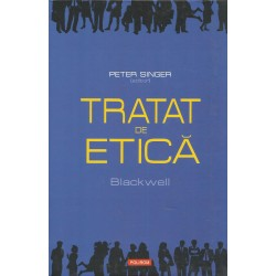 Tratat de etica (Blackwell) - Peter Singer (ed.)