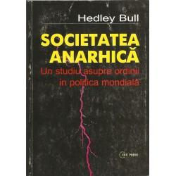 Societatea anarhica - Hedley Bull