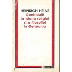 Contributii la istoria religiei si a filozofiei in Germania - Heinrich Heine