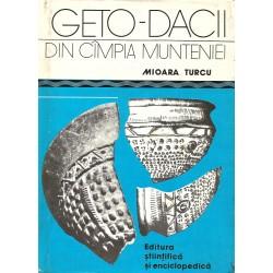 Geto-dacii din campia Munteniei - Mioara Turcu