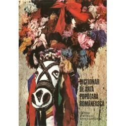Dictionar de arta populara romaneasca - Georgeta Stoica, Paul Petrescu, Maria Bocse