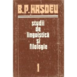Studii de lingvistică și filologie (vol. 1 + 2) - B. P. Hasdeu