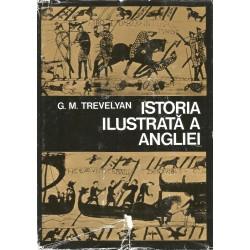 Istoria Ilustrata a Angliei - G. M. Trevelyan