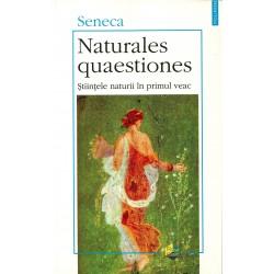 Naturales quaestiones. Stiintele naturii in primul veac - Seneca