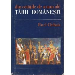 Din cetatile de scaun ale Tarii Romanesti - Pavel Chihaia