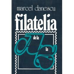 Filatelia de la A la Z - Marcel Danescu