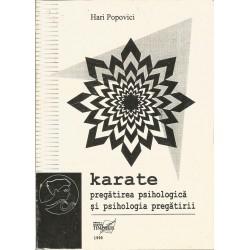Karate. Pregatirea psihologica si psihologia pregatirii - Hari Popovici