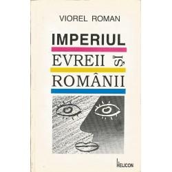 Imperiul, evreii si romanii - Viorel Roman