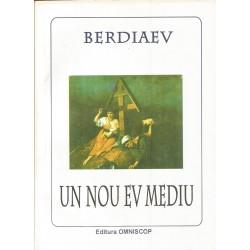 Un nou Ev Mediu - Nicolae Berdiaev