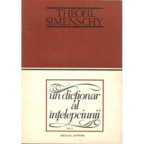 Un dictionar al intelepciunii vol. 2 - Theofil Simenschy