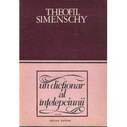 Un dictionar al intelepciunii vol. 4 - Theofil Simenschy