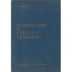 Introducere in calculul tensorial - Ioan Creanga, Tudora Luchian