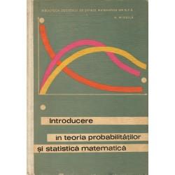 Introducere in teoria probabilitatilor si statistica matematica - N. Mihaila
