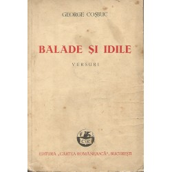 Balade si idile. Versuri - George Cosbuc (ed. 1945)