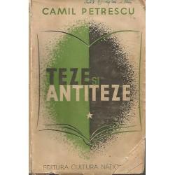 Teze si antiteze - Camil Petrescu
