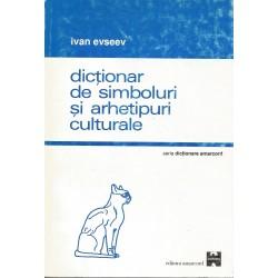 Dictionar de simboluri si arhetipuri culturale - Ivan Evseev