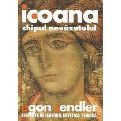 Icoana, chipul nevazutului - Egon Sendler