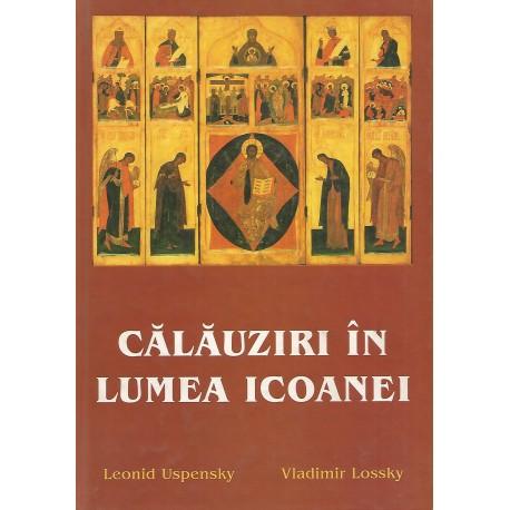 Calauziri in lumea icoanei - Leonid Uspensky, Vladimir Lossky