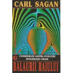 Balaurii Raiului. Consideratii asupra evolutiei inteligentei umane - Carl Sagan