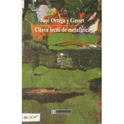 Cateva lectii de metafizica - Jose Ortega y Gasset