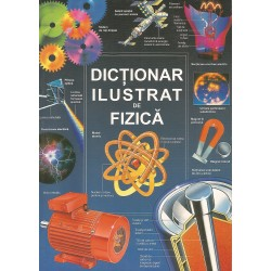 Dictionar ilustrat de fizica - Corinne Stockley, Chris Oxlade, Jane Wertheim