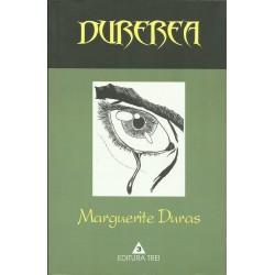 Durerea - Marguerite Duras