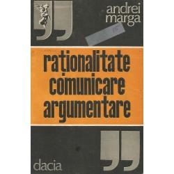 Rationalitate, comunicare, argumentare - Andrei Marga