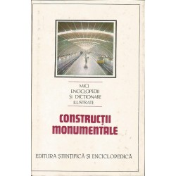 Constructii monumentale - Ing. Dinu-Teodor Constantinescu