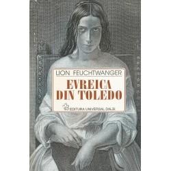 Evreica din Toledo - Lion Feuchtwanger