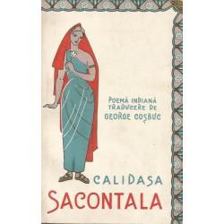 Calidasa - Sacontala. Poema indiana (Trad. de George Cosbuc)