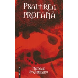 Psaltirea profana - Nicolae Strambeanu