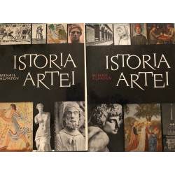 Istoria artei, vol. 1 + 2 - Mihail V. Alpatov