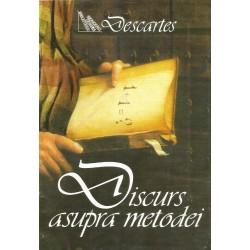 Discurs asupra metodei de a calauzi bine ratiunea si de a cauta adevarul in stiinte - Rene Descartes