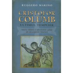 Cristofor Columb. Ultimul Templier - Ruggero Marino