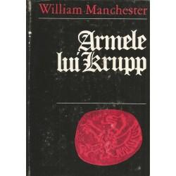 Armele lui Krupp, 1587 - 1968 - William Manchester
