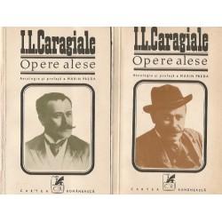 I. L. Caragiale - Opere alese (2 vol.). Antologie si prefata de Marin Preda