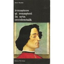 Renastere si renasteri in arta occidentala - Erwin Panofski