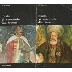 Mode si vesminte din trecut (Vol. 1 + 2) - Al. Alexianu