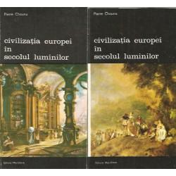 Civilizatia Europei in secolul luminilor (Vol. 1 + 2) - Pierre Chaunu